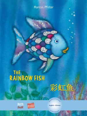The Rainbow Fish/Bi:libri - Eng/Chinese PB (Rainbow Fish (North-South Books)) Cover Image