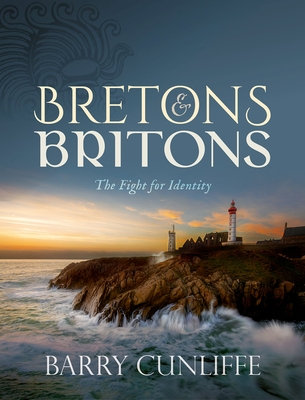 Bretons and Britons: The Fight for Identity Cover Image
