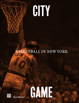 City/Game: Basketball in New York Cover Image