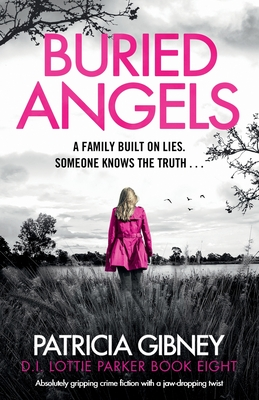 Buried Angels: Absolutely gripping crime fiction with a jaw-dropping twist (Detective Lottie Parker #8) Cover Image