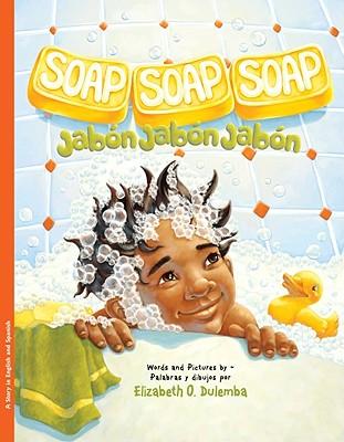 Soap, Soap, Soap/Jabon, Jabon, Jabon Cover