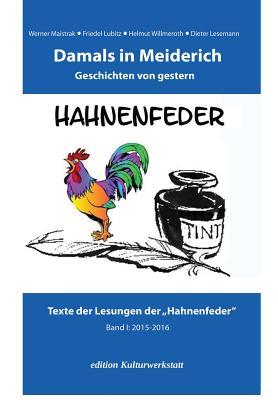 Damals in Meiderich: Geschichten von gestern Band 1 (2015-2016) (Edition Kulturwerkstatt #4) Cover Image