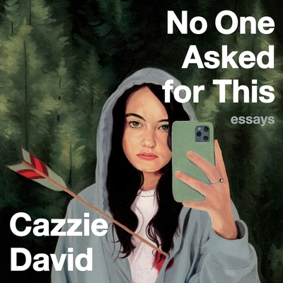 No One Asked for This: Essays Cover Image