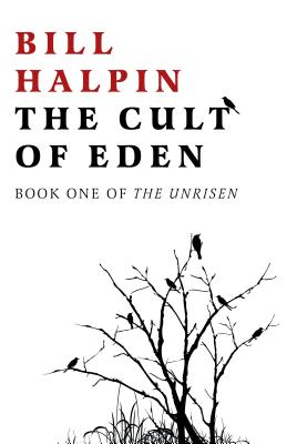 The Cult of Eden: Book One of the Unrisen Cover Image