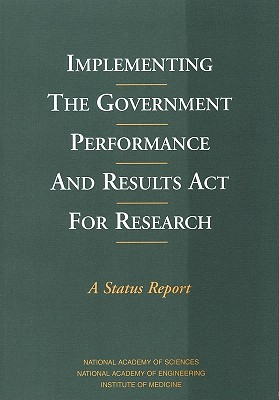 Implementing the Government Performance and Results ACT for Research: A Status Report Cover Image