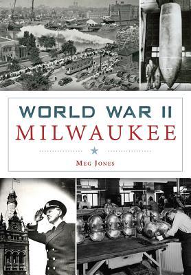 World War II Milwaukee (Military) Cover Image