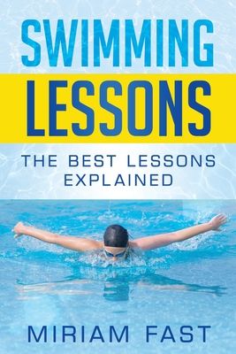 Swimming Lessons: The Best Lessons Explained Cover Image