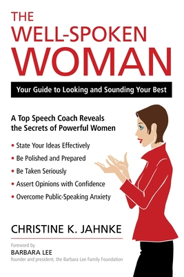 The Well-Spoken Woman: Your Guide to Looking and Sounding Your Best Cover Image