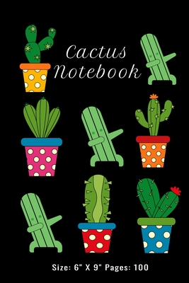 Cactus Notebook: Dubbing - The Cactus and Succulent Note Book: Size: 6