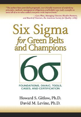 Six SIGMA for Green Belts and Champions: Foundations, Dmaic, Tools, Cases, and Certification Cover Image