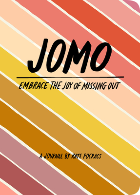 JOMO Journal: Joy of Missing out Cover Image