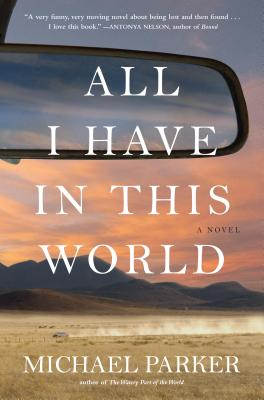 All I Have in This World: A Novel Cover Image