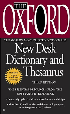 The Oxford New Desk Dictionary and Thesaurus: Third Edition Cover Image