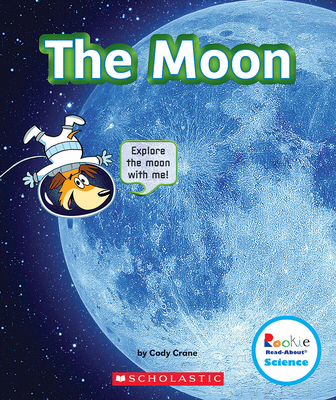 The Moon (Rookie Read-About Science: The Universe) Cover Image