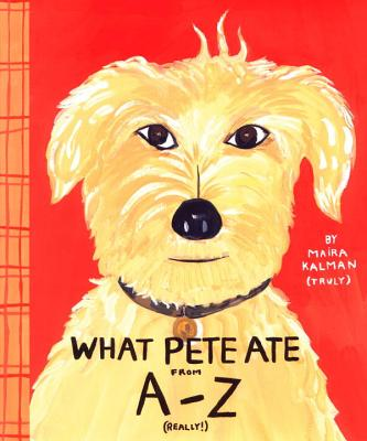 What Pete Ate from A to Z Cover