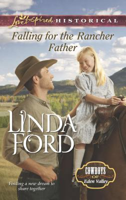 Falling for the Rancher Father Cover