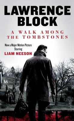 A Walk Among the Tombstones (Movie Tie-in Edition) Cover Image