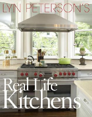 Lyn Peterson's Real Life Kitchens Cover