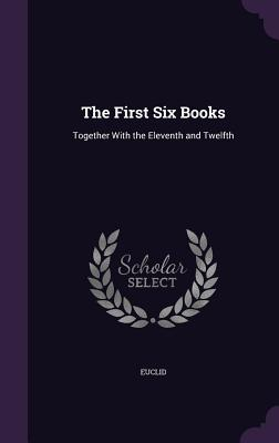 Cover for The First Six Books