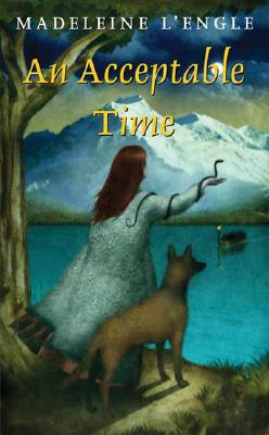 An Acceptable Time (A Wrinkle in Time Quintet #5) Cover Image