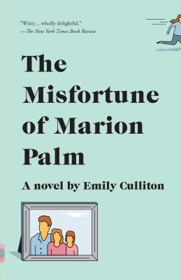 The Misfortune of Marion Palm: A Novel (Vintage Contemporaries) Cover Image