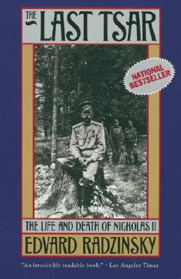 The Last Tsar: The Life and Death of Nicholas II Cover Image