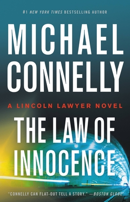 The Law of Innocence (A Lincoln Lawyer Novel) Cover Image