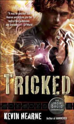 Tricked: The Iron Druid Chronicles, Book Four Cover Image