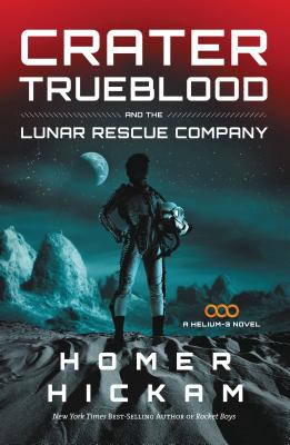 Crater Trueblood and the Lunar Rescue Company Cover