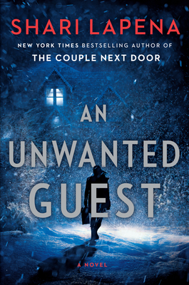 An Unwanted Guest: A Novel Cover Image