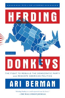 Herding Donkeys: The Fight to Rebuild the Democratic Party and Reshape American Politics Cover Image