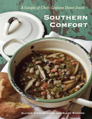Southern Comfort: A New Take on the Recipes We Grew Up with Cover Image