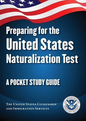 Preparing for the United States Naturalization Test: A Pocket Study Guide Cover Image