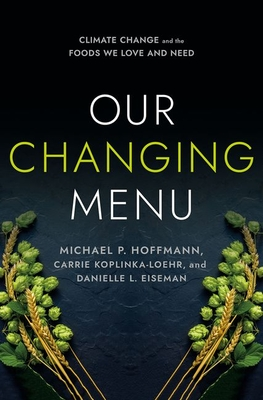 Our Changing Menu: Climate Change and the Foods We Love and Need Cover Image