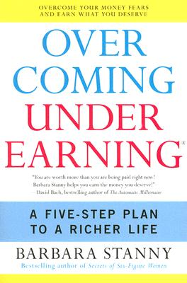 Overcoming Underearning(R): A Five-Step Plan to a Richer Life Cover Image