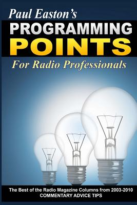 Programming Points: The Best of 'The Radio Magazine' Columns (2003-2010) Cover Image