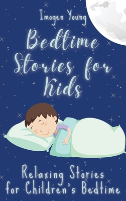 Bedtime Stories for Kids: Relaxing Stories for Children's Bedtime Cover Image