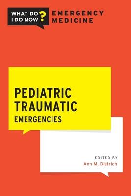Pediatric Traumatic Emergencies Cover Image