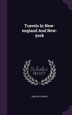 Cover for Travels in New-England and New-York