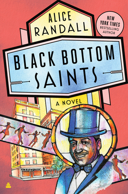 Black Bottom Saints: A Novel