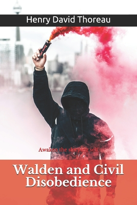 Walden and Civil Disobedience: Awaken the sleeping self Cover Image