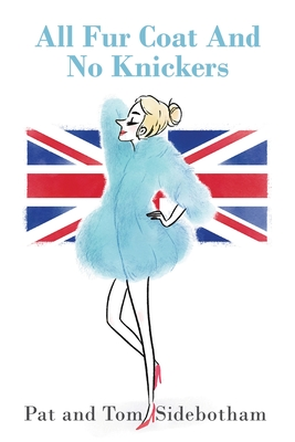 All Fur Coat And No Knickers Cover Image