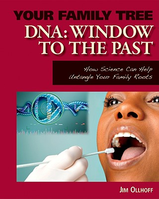 DNA: Window to the Past (Your Family Tree) Cover Image