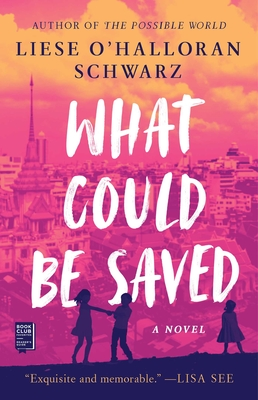Cover Image for What Could Be Saved: A Novel