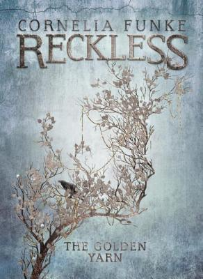 Cover for The Golden Yarn (Reckless)
