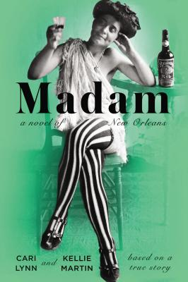Madam: A Novel of New Orleans Cover Image