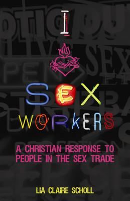 I Heart Sex Workers Cover
