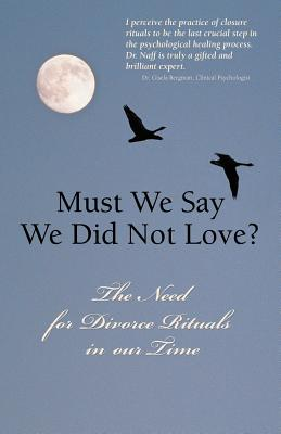 Must We Say We Did Not Love? Cover Image