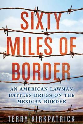 Sixty Miles of Border Cover