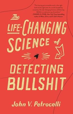 The Life-Changing Science of Detecting Bullshit Cover Image